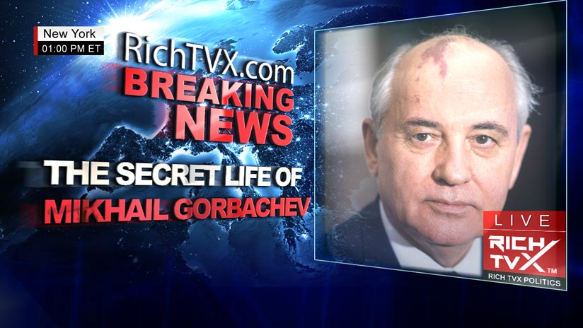 The Secret Life of Mikhail Gorbachev