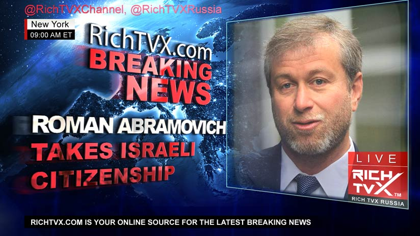 Russian Oligarch Roman Abramovich Takes Israeli Citizenship