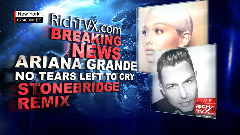 Ariana Grande – No Tears Left To Cry (StoneBridge Remix) Hits No. 1