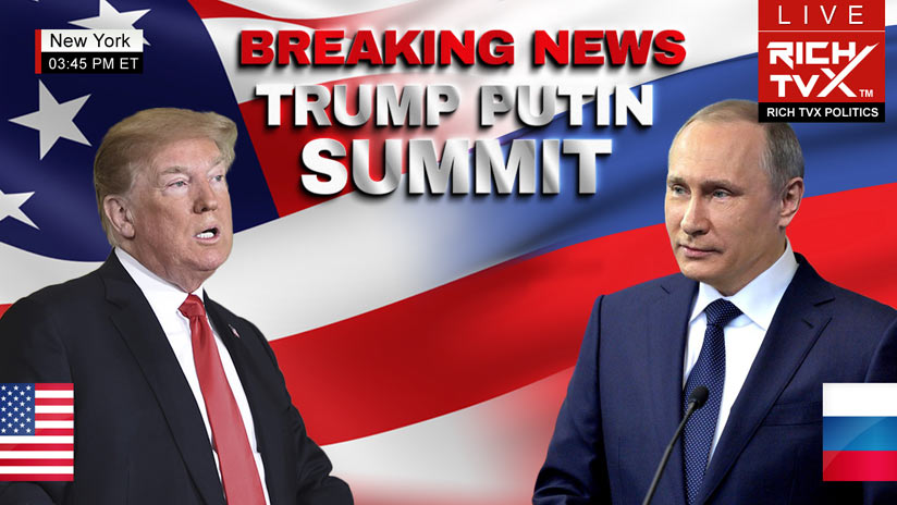 Trump-Putin Summit: Mainstream Media in Panic Mode