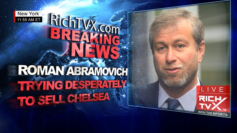 Roman Abramovich 'trying desperately to sell Chelsea'