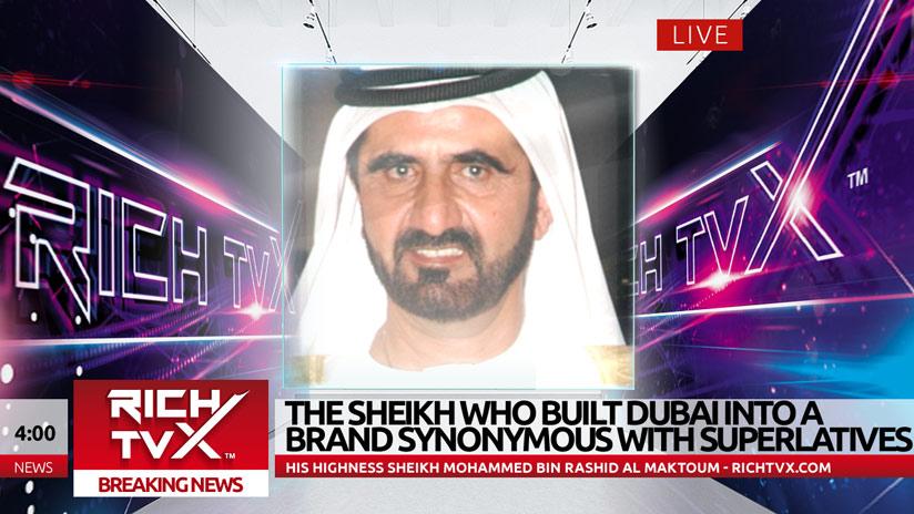 The Sheikh Who Built Dubai Into A Brand Synonymous With Superlatives