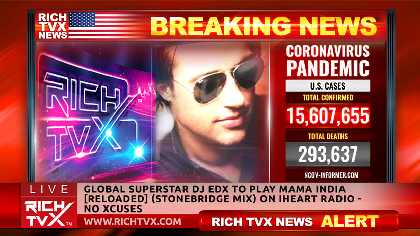 Global Superstar DJ EDX To Play Mama India [Reloaded] (StoneBridge Mix) on iHeart Radio – No Xcuses