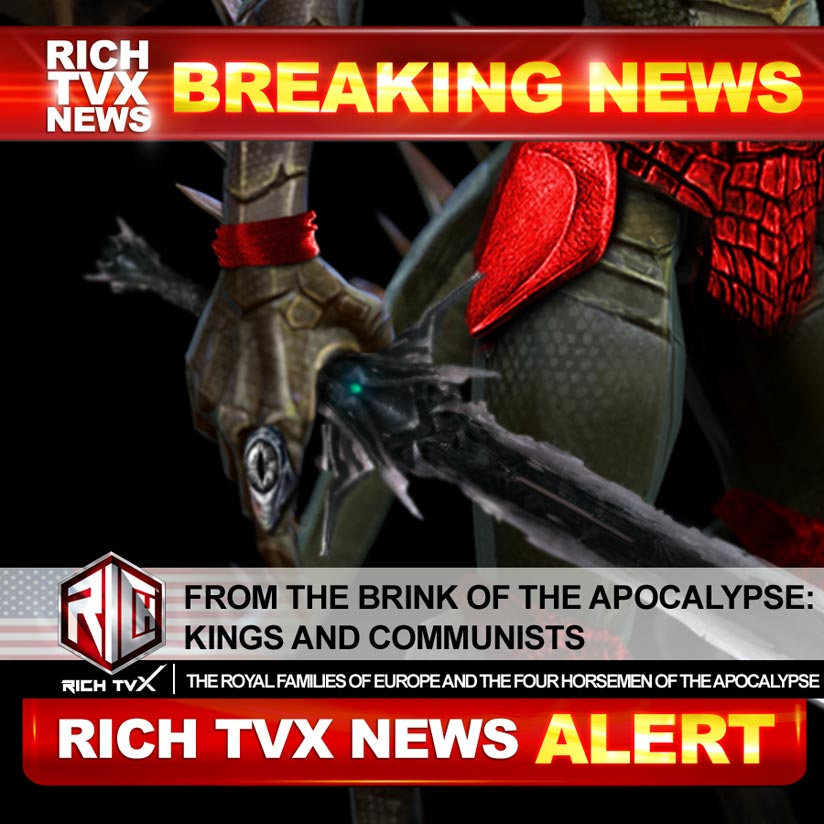 From The Brink Of The Apocalypse: Kings and Communists – The Royal Disease And The Deep State