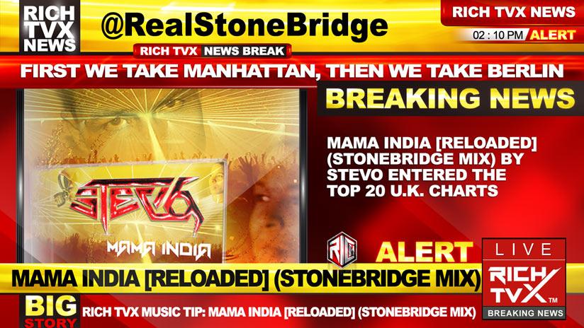 Mama India [Reloaded] (StoneBridge Mix) by Stevo Entered The Top 20 U.K. Charts