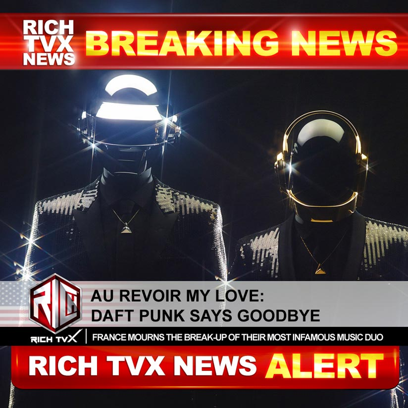 Au Revoir My Love: Daft Punk Says Goodbye