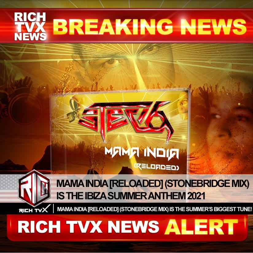 Mama India [Reloaded] (StoneBridge Mix) Is The Ibiza Summer Anthem 2021