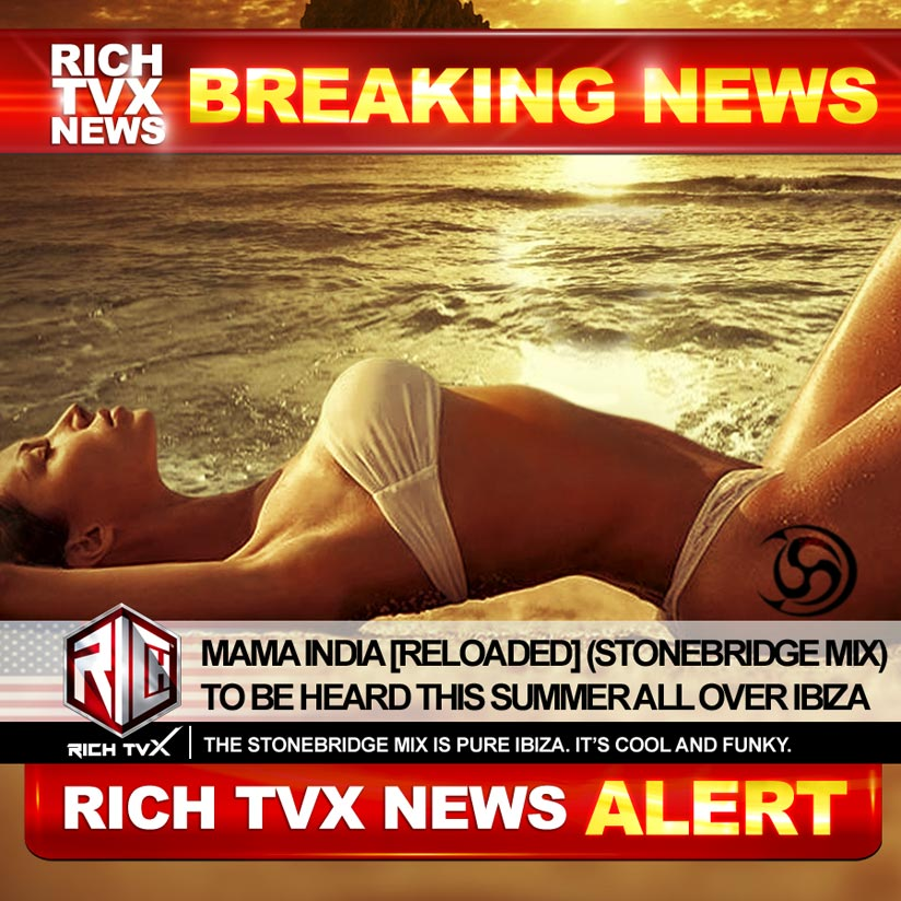 Mama India [Reloaded] (StoneBridge Mix) To Be Heard This Summer All Over Ibiza
