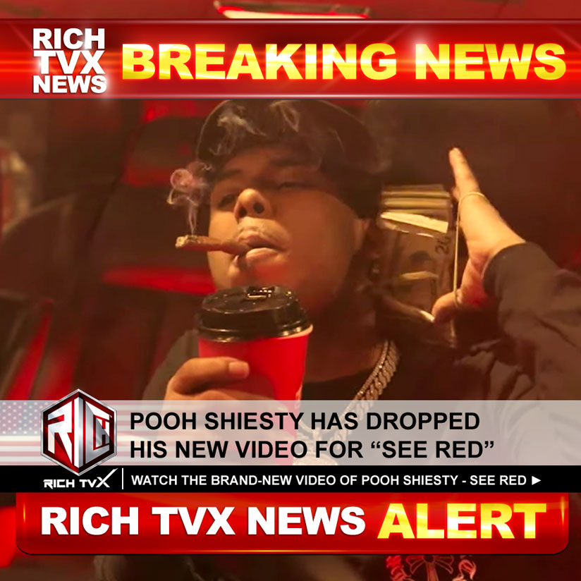 """Pooh ShiestyHas Dropped His New Video For """"See Red"""""""