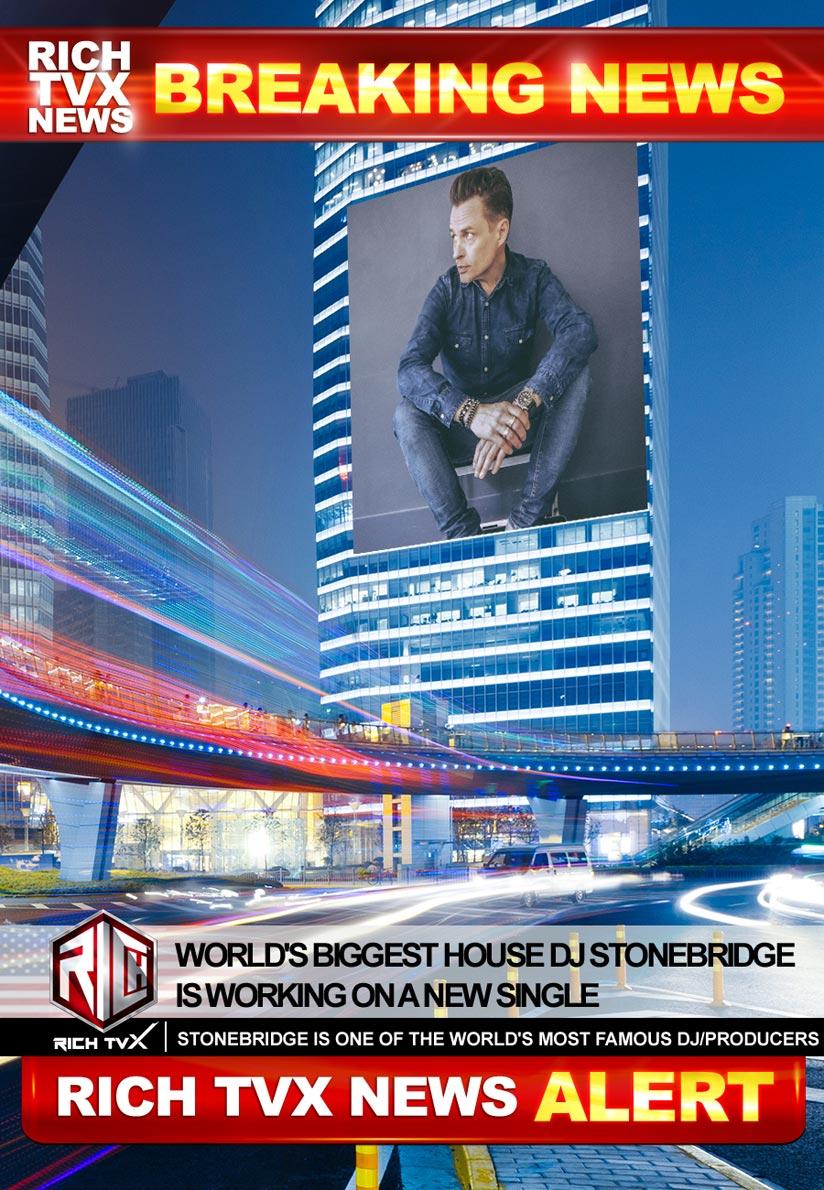 World's Biggest House DJ StoneBridge Is Working On A New Single