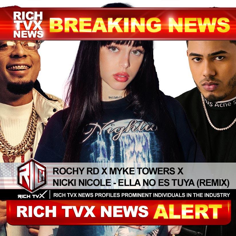 Rochy RD x Myke Towers x Nicki Nicole – Ella No Es Tuya (Remix)