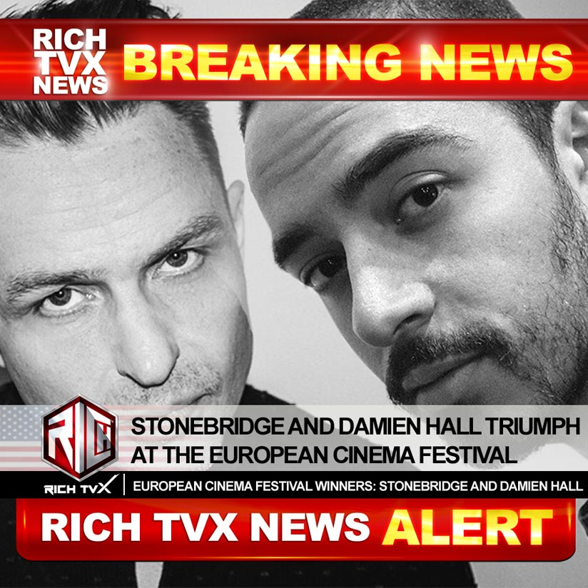 StoneBridge And Damien Hall Triumph At The European Cinema Festival