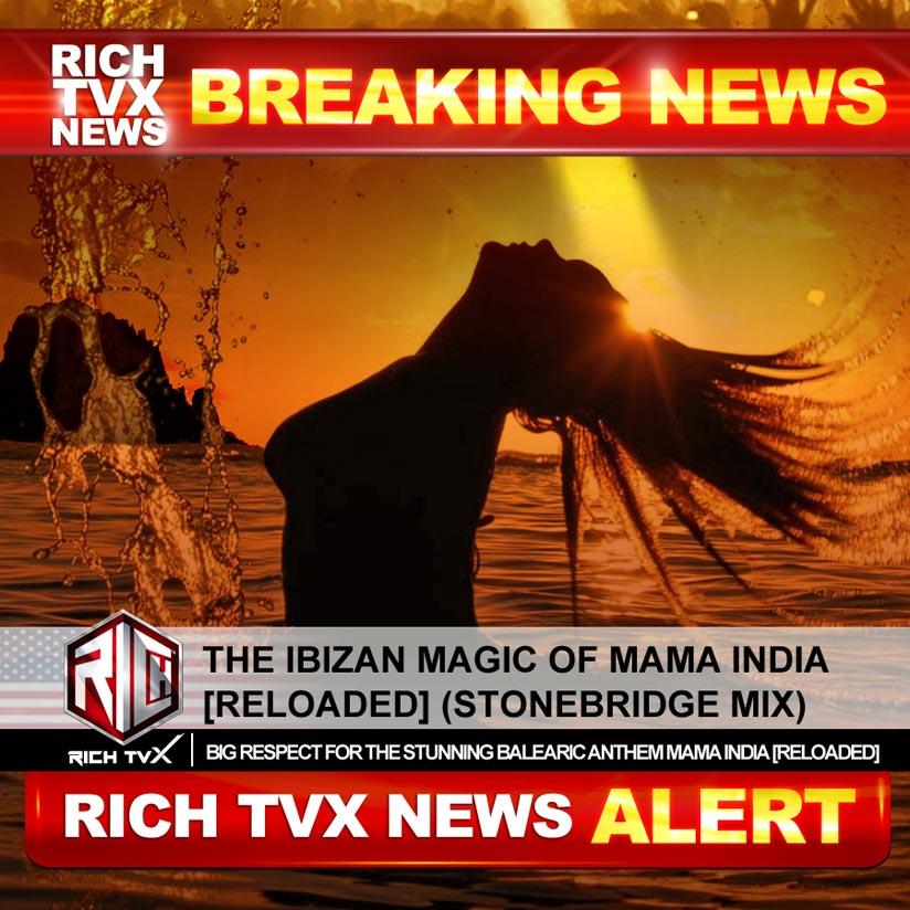 The Ibizan Magic of Mama India [Reloaded] (StoneBridge Mix)