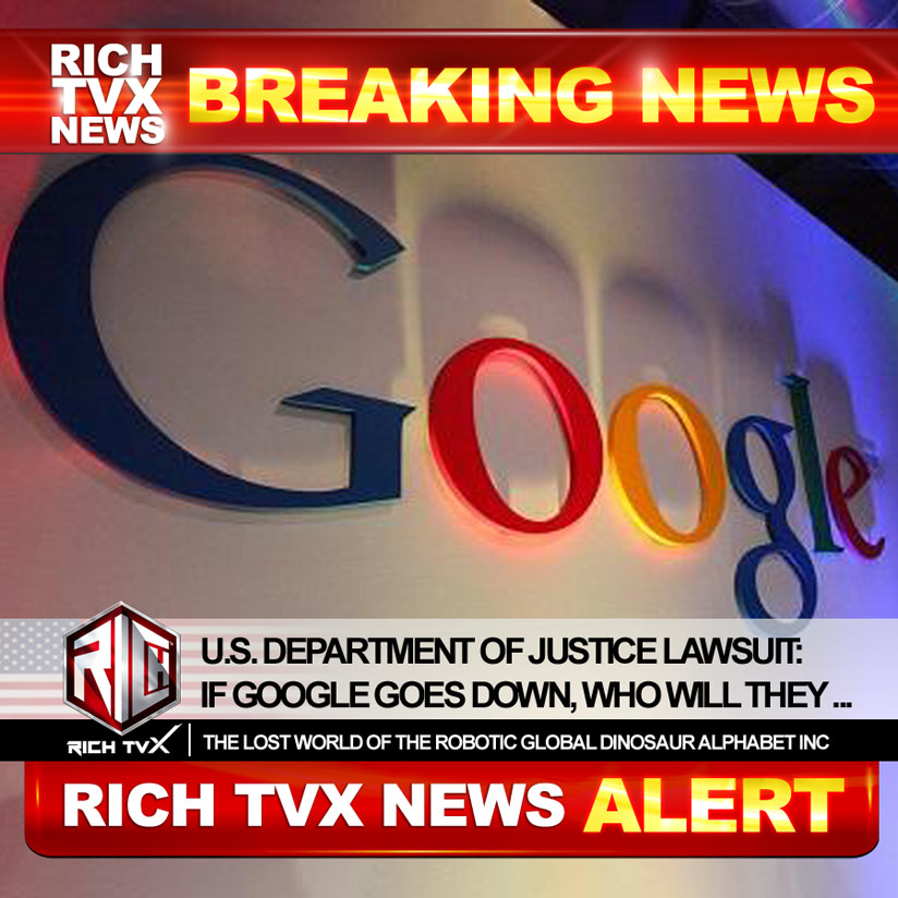 U.S. Department of Justice Lawsuit: If Google Goes Down, Who Will They Take With Them?