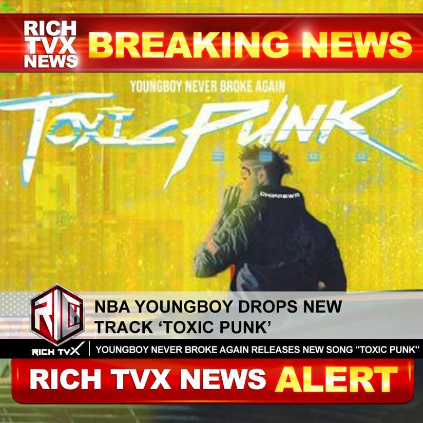 NBA Youngboy Drops New Track 'Toxic Punk'
