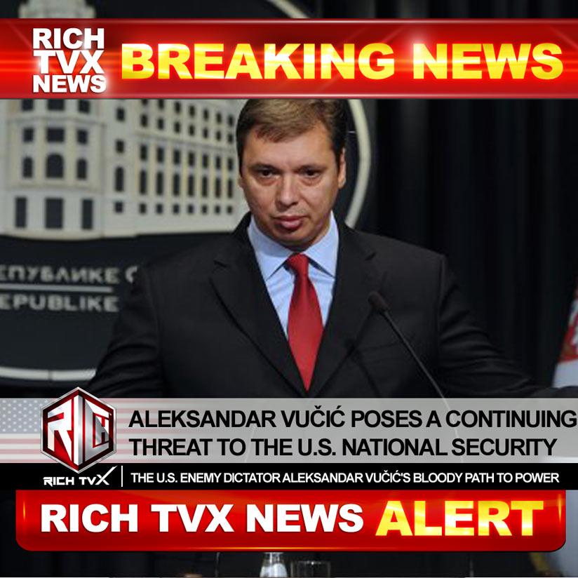 Aleksandar Vučić Poses A Continuing Threat To The U.S. National Security