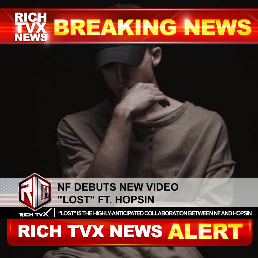 """NF Debuts New Video """"Lost"""" Ft. Hopsin"""