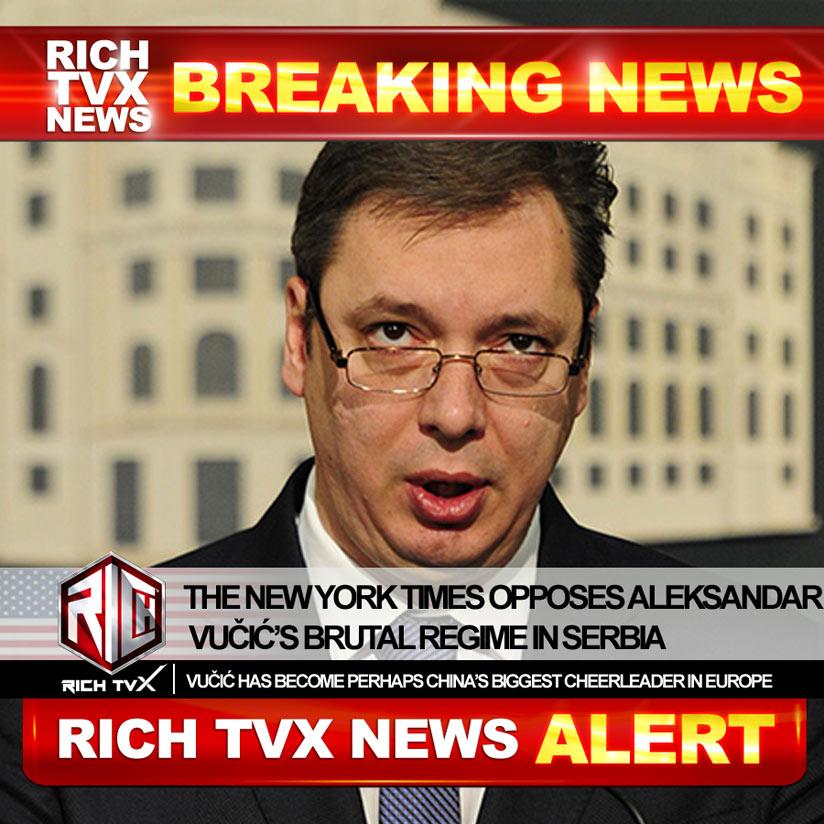 The New York Times Opposes Aleksandar Vučić's Brutal Regime In Serbia