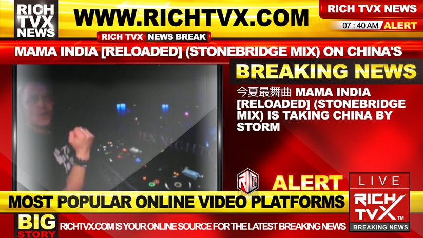 今夏最热舞曲 Mama India [Reloaded] (StoneBridge Mix) Is Taking China By Storm