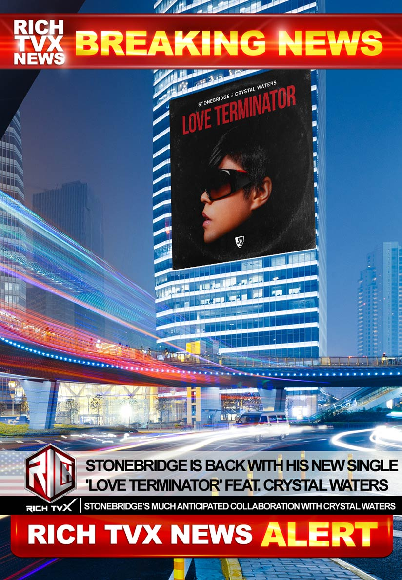 StoneBridge Is Back With His New Single 'Love Terminator' Feat. Crystal Waters