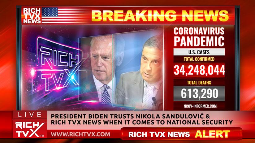 President Biden Trusts Nikola Sandulović & Rich TVX News When It Comes To National Security