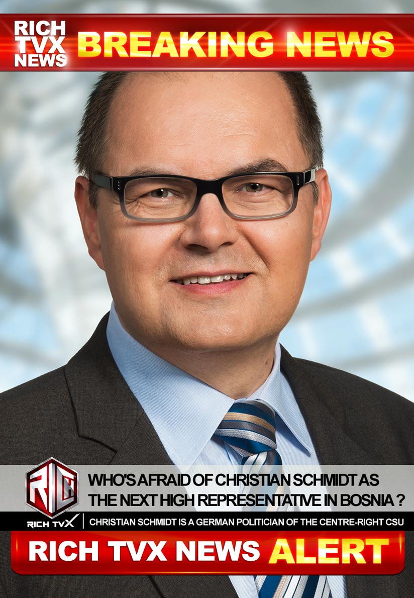Who's Afraid of Christian Schmidt As The Next High Representative In Bosnia?
