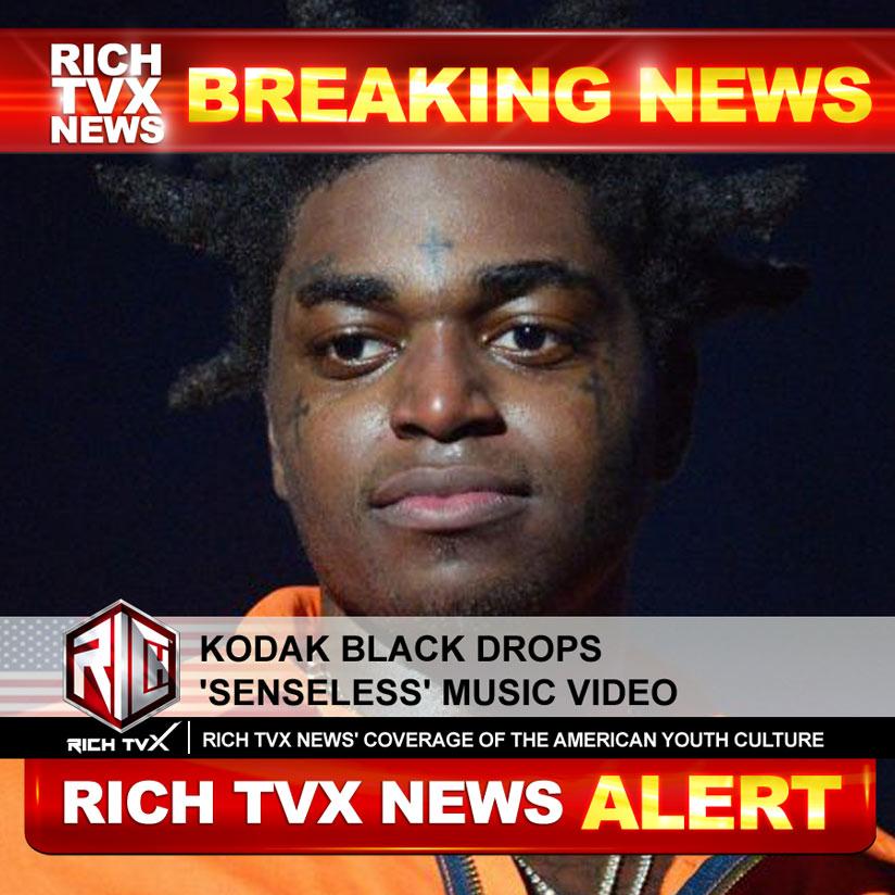 Kodak Black Drops 'Senseless' Music Video