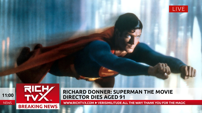 Richard Donner: Superman The Movie director dies aged 91