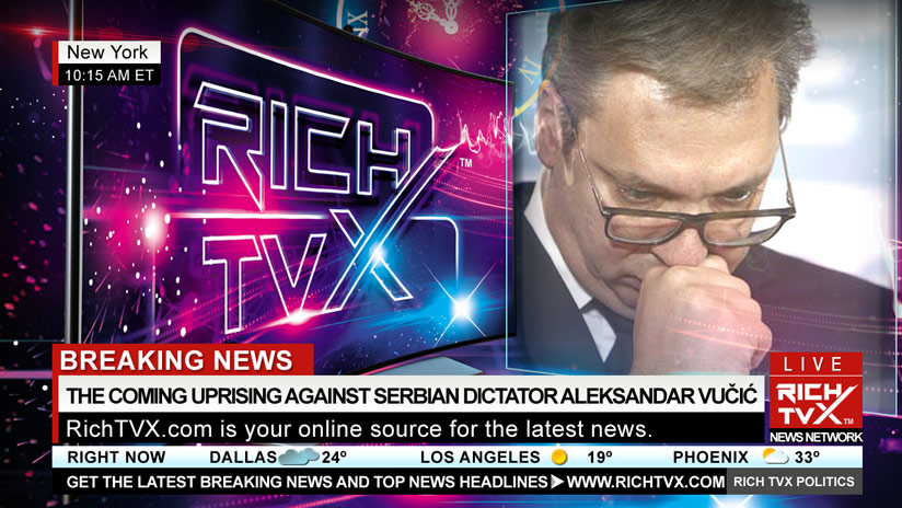 The Coming Uprising Against Serbian Dictator Aleksandar Vučić And His Regime