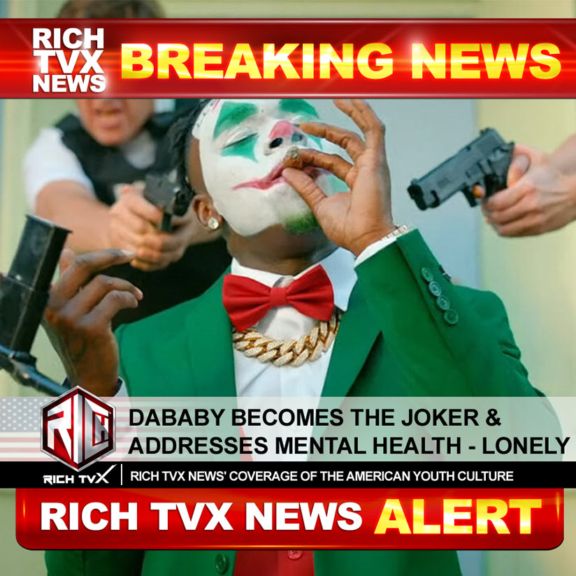 DaBaby Becomes The Joker & Addresses Mental Health – Lonely