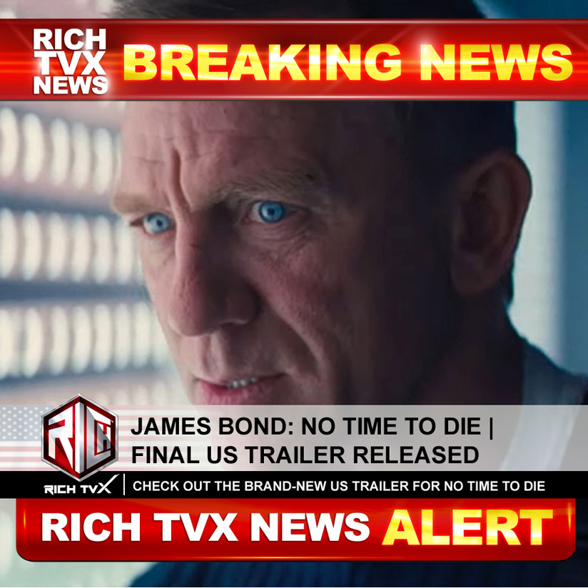 James Bond: No Time To Die   Final US Trailer Released