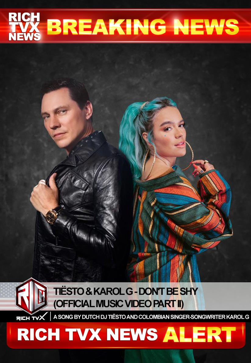 Tiësto & Karol G – Don't Be Shy