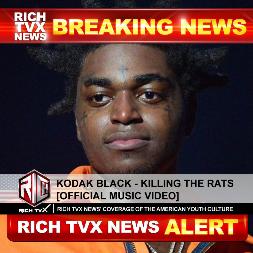 Kodak Black – Killing The Rats [Official Music Video]