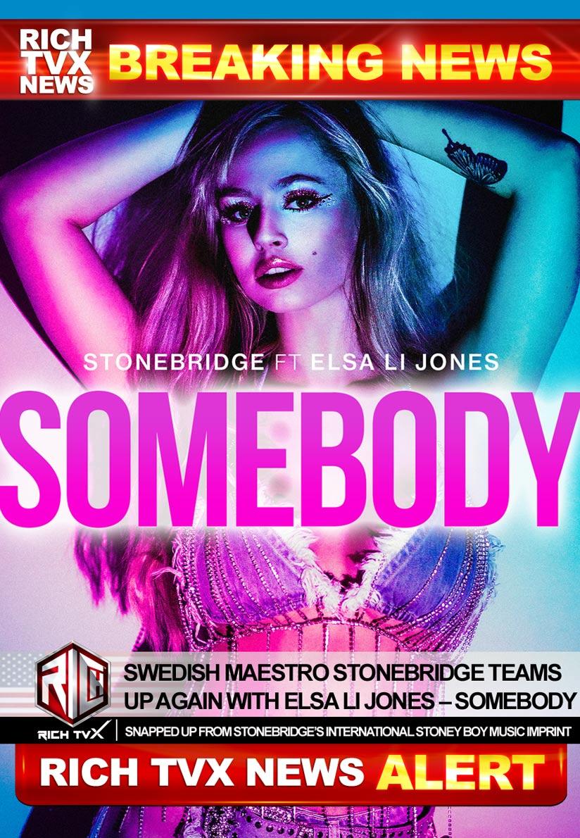 Swedish Maestro StoneBridge Teams Up Again With Elsa Li Jones – Somebody